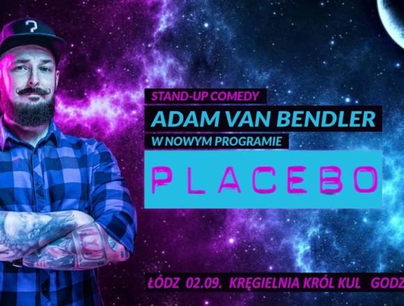 "Stand-up Adam Van Bendler ""Placebo"" – Łódz"